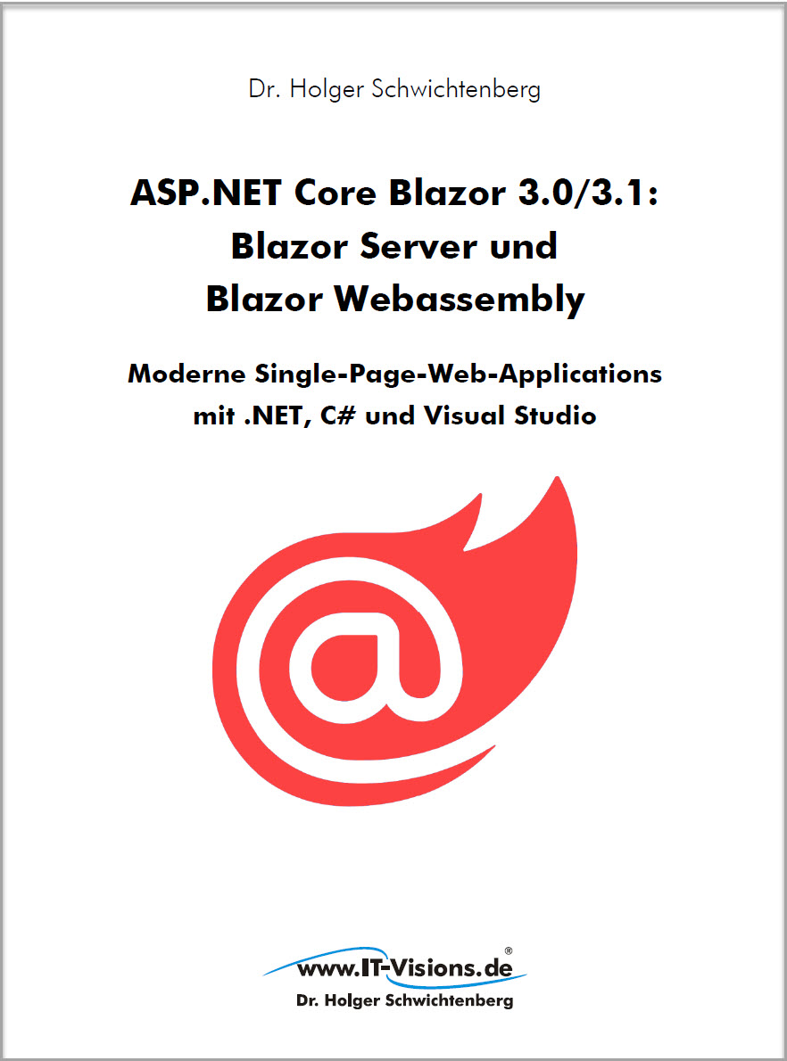 Buchcover ASP.NET Core Blazor 3.0/3.1: Blazor Server und Blazor Webassembly - Moderne Single-Page-Web-Applications 