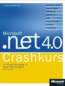.NET 4.0 Crashkurs (Microsoft Press, 2010)